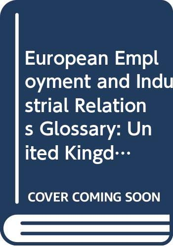 European Employment and Industrial Relations Glossary: United Kingdom (European employment & ...