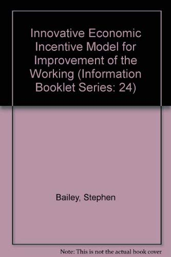 An Innovative Economic Incentive Model for Improvement of the Working Environment in Europe: Bailey...