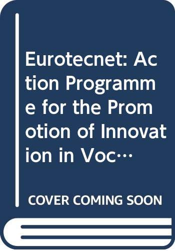 9789282749302: Eurotecnet: Action Programme for the Promotion of Innovation in Vocational Training Resulting from Technological Change