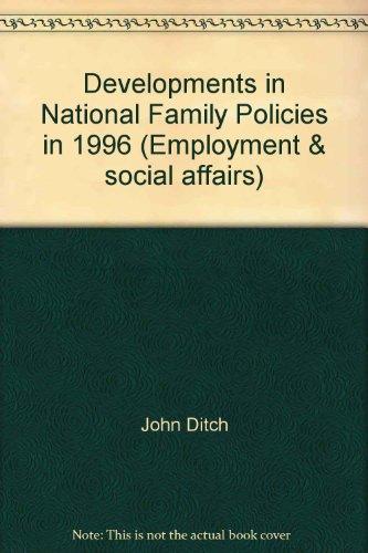 Developments in National Family Policies in 1996: John Ditch, Helen