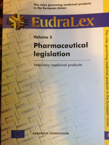 9789282820377: Eudralex: The rules governing products in the European Union; Volume 5, Pharmaceutical legislation: Veterinary medicinal products