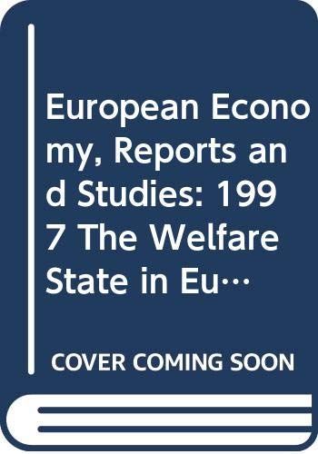 The welfare state in Europe: Challenges and reforms (9789282821183) by European Commission; Communities, Office For Official Publications Of The European