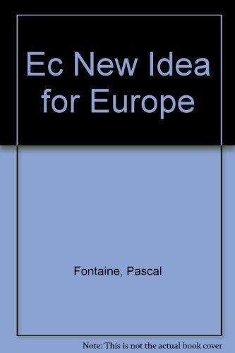 9789282884638: A new idea for Europe: The Schuman Declaration, 1950-2000 (European documentation)