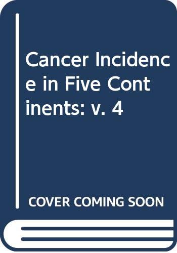 Cancer Incidence in Five Continents, Volume 4: John Waterhouse; Calum,