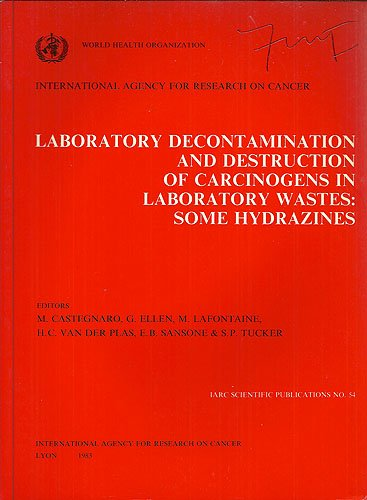 Laboratory Decontamination and Destruction of Carcinogens in Laboratory Wastes: Some Hydrazines (...