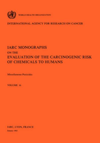 Miscellaneous Pesticides: The International Agency for Research on Cancer