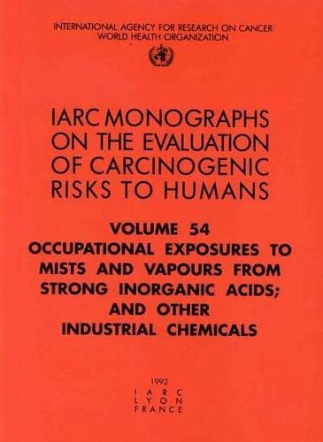 Occupational Exposures to Mists and Vapours from: The International Agency