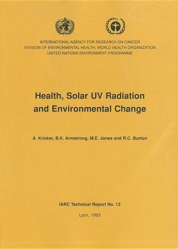 Health, Solar UV Radiation and Environmental Change: Kricker, A., Jones,