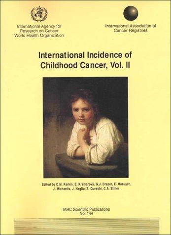 9789283221449: DEFAULT_SET: International Incidence of Childhood Cancer (Medicine)