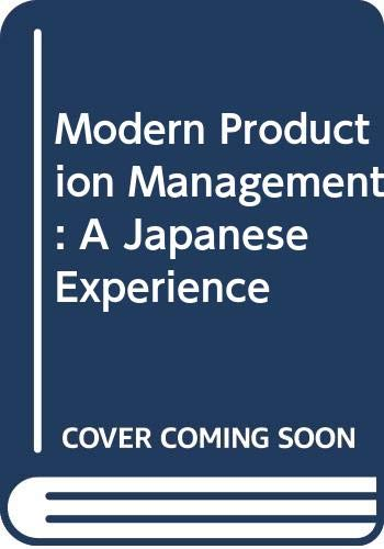 9789283310716: Modern Production Management: A Japanese Experience