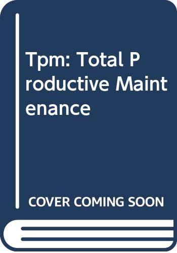 9789283311096: Tpm: Total Productive Maintenance