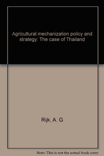 9789283311126: Agricultural mechanization policy and strategy: The case of Thailand