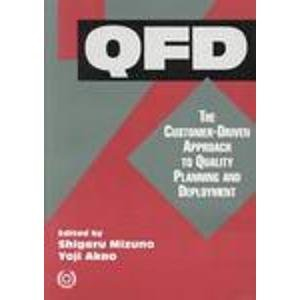 9789283311225: QFD: Customer-Driven Approach to Quality Planning and Deployment