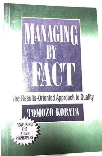 Managing by Fact: Tomozo Kobata, Kobata