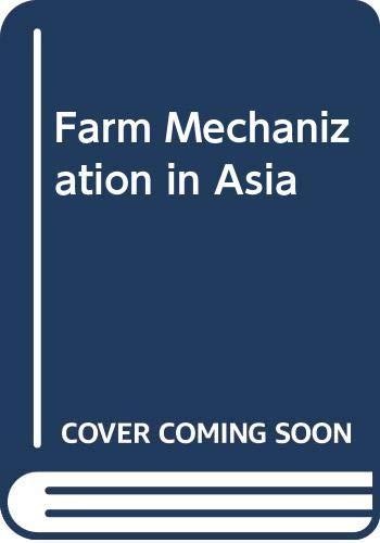 Farm Mechanization in Asia