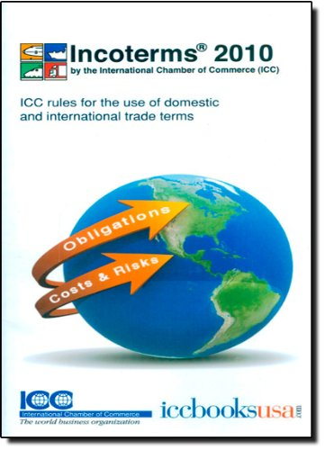 9789284200801: Incoterms 2010: ICC Rules for the Use of Domestic and International Trade Terms
