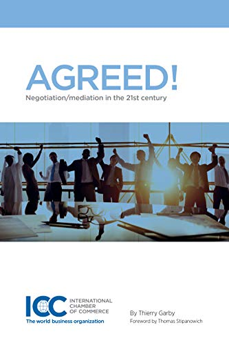 9789284203741: Agreed! Negotiation/Mediation in the 21st Century