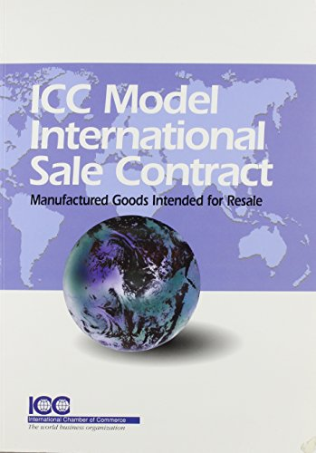 9789284212101: The Icc Model International Sale Contract: Manufactured Goods Intended for Resale