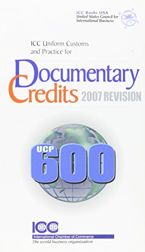 9789284212576: Icc Uniform Customs and Practice for Documentary Credits; 2007 Revision