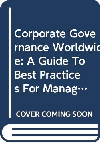 9789284213337: Corporate Governance Worldwide: A Guide To Best Practices For Managers