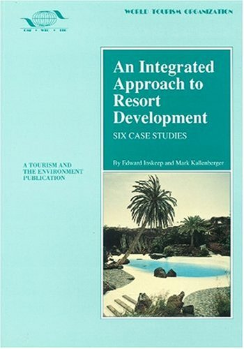 9789284400409: An Integrated Approach to Resort Development (A Tourism and the Environment Publication)