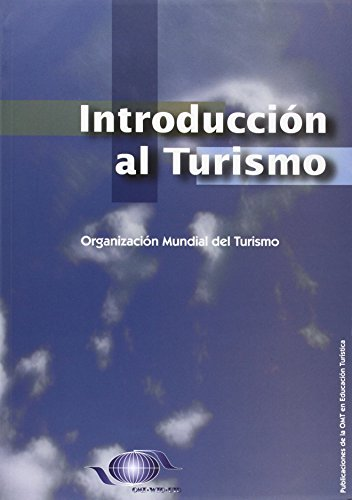 WTO INTRO TOURISM SPANISH: World Tourism Organization (UNWTO)