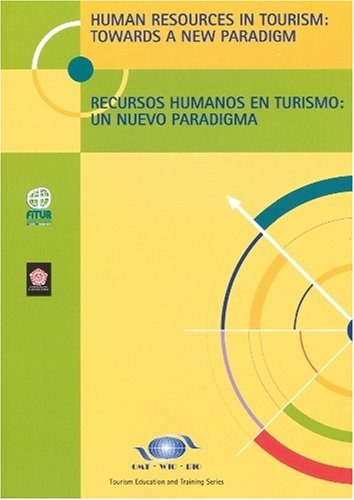 9789284403738: Human Resources in Tourism: Towards a New Paradigm - Recursos humanos en Turismo: Un Nuevo Paradigma (WTO Tourism Education & Training)