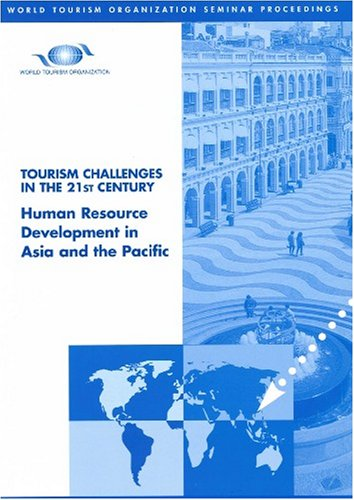 Tourism Challenges in the 21st Century - Human Resource Development in Asia and the Pacific: World ...