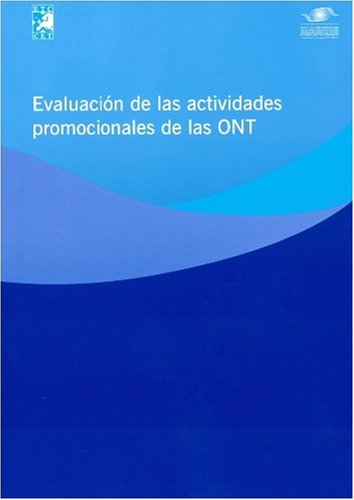 9789284406388: Evaluating NTO Marketing Activities - Evaluacion de las Actividades Promocionales de las ONT (Spanish Edition)