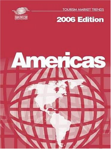 Tourism Market Trends 2006 - Americas