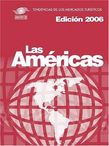 9789284412167: Tourism Market Trends 2006 - Tendencias de los Mercados Turísticos - Las Américas (Spanish Edition)