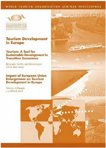Tourism development in Europe: Tourism, a tool for sustainable development in transition economies,...