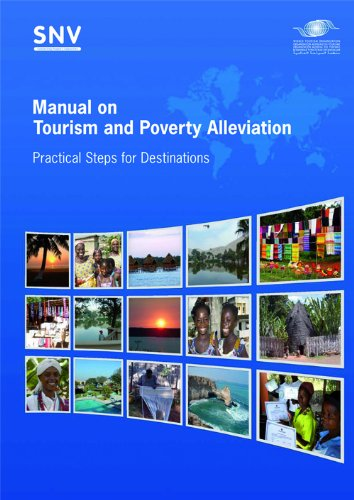 Manual on Tourism and Poverty Alleviation - Practical Steps for Destinations