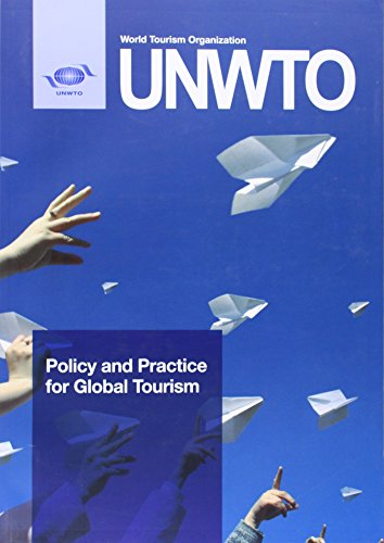 Policy And Practice For Global Tourism