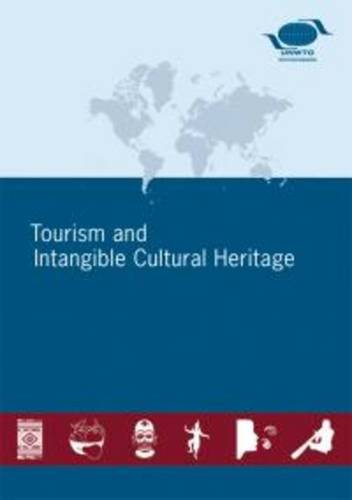 Tourism and intangible cultural heritage by world tourism tourism and intangible cultural heritage world tourism organization unwto publicscrutiny Choice Image