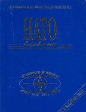 9789284501045: The NATO Handbook: NATO 1949 - 1999 OTAN 50th Anniversary Edition