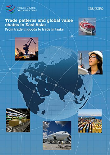 Trade Patterns and Global Value Chains in East Asia: From Trade in Goods to Trade in Tasks (...