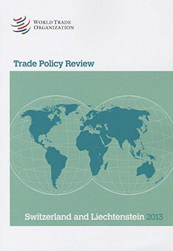 WTO Trade Policy Review: Switzerland and Lichtenstein: WTO, World Trade Organization
