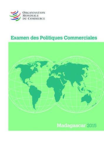 9789287040435: Examen Des Politiques Commerciales 2015: Madagascar