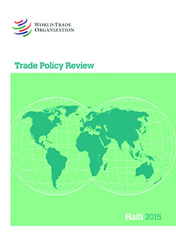 Trade Policy Review 2015: Haiti (Paperback): World Tourism Organization