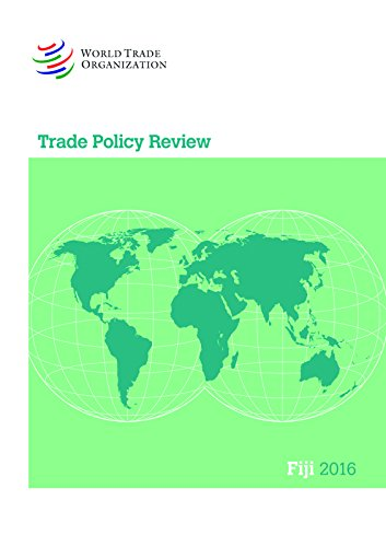 Trade Policy Review - Fiji: 2016: World Trade Organization