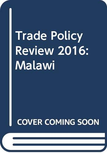 9789287040879: Trade Policy Review - Malawi: 2016