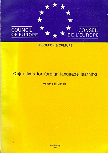 9789287109224: Objectives for Foreign Language Learning (Education & Culture)