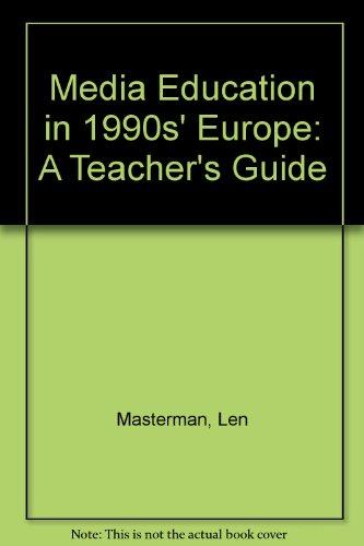 9789287123749: Media Education in 1990s' Europe: A Teacher's Guide