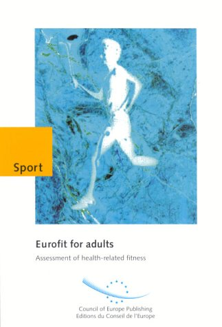 9789287127655: Eurofit for Adults: Assessment of Health-Related Fitness