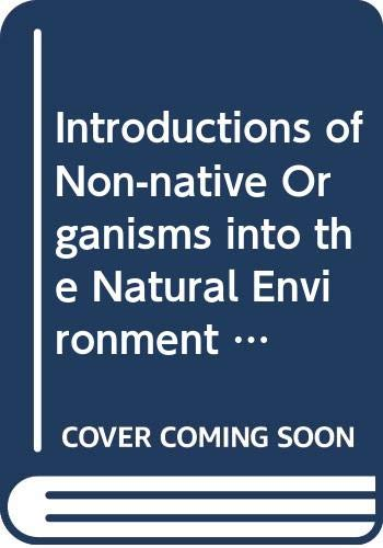 9789287128973: Introductions of Non-native Organisms into the Natural Environment (Nature & Environment)