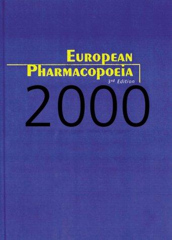 European Pharmacopoeia, Third Edition: Council of Europe
