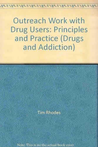 9789287131102: Outreach Work with Drug Users: Principles and Practice (Drugs and Addiction)