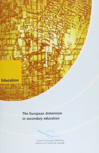 The European Dimension in Secondary Education (Secondary Education for Europe): Council for ...