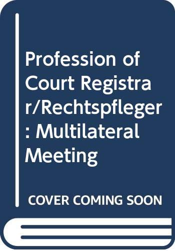 9789287137241: Profession of Court Registrar/Rechtspfleger: Multilateral Meeting